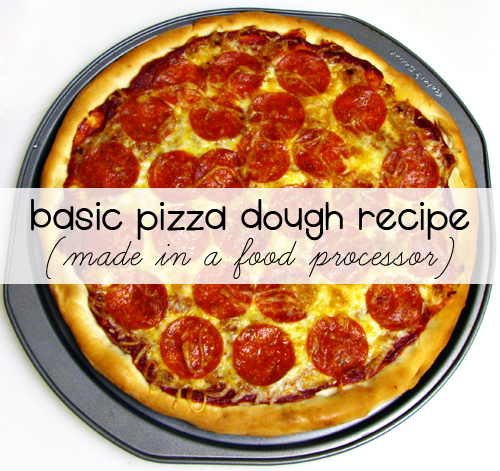 Basic pizza dough recipe made in food processor home cooking basic pizza dough recipe made in food processor pizza forumfinder Choice Image