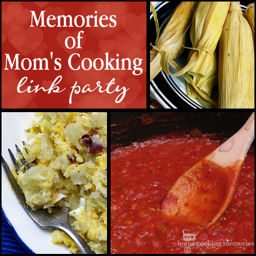 Memories of Moms Cooking