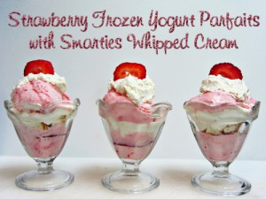 Strawberry Frozen Yogurt Parfaits with Smarties Whipped Cream #TCBYGrocery