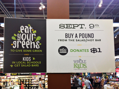 "Whole Foods ""Eat Your Greens To Give Some Green"" program"