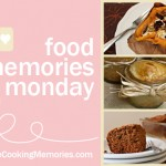 Food Memories Monday