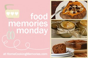 Food Memories Monday #FoodMemories