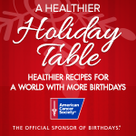 A Healthier Holiday Table by American Cancer Society