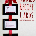 Homemade Gift Idea: Framed Recipe Cards