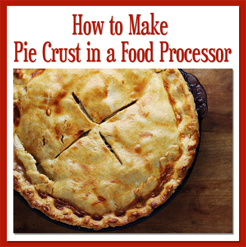 Cuisinart Food Processor Recipe Pie Crust