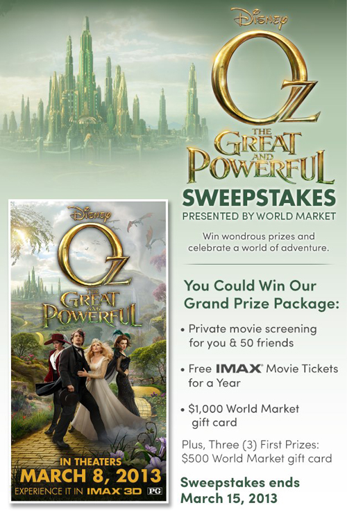 The Great and Powerful Sweepstakes presented by World Market