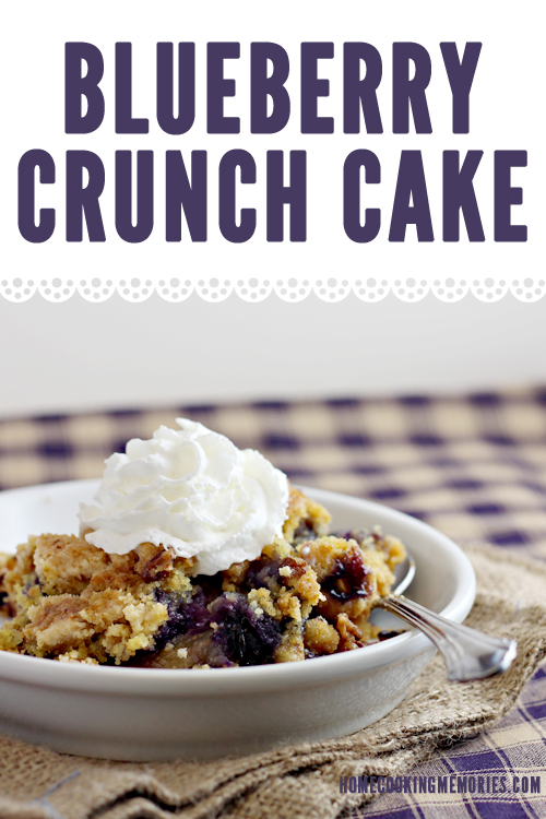 Easy Recipe: Blueberry Crunch Dump Cake - Home Cooking Memories