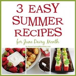 3 Easy Summer Recipes
