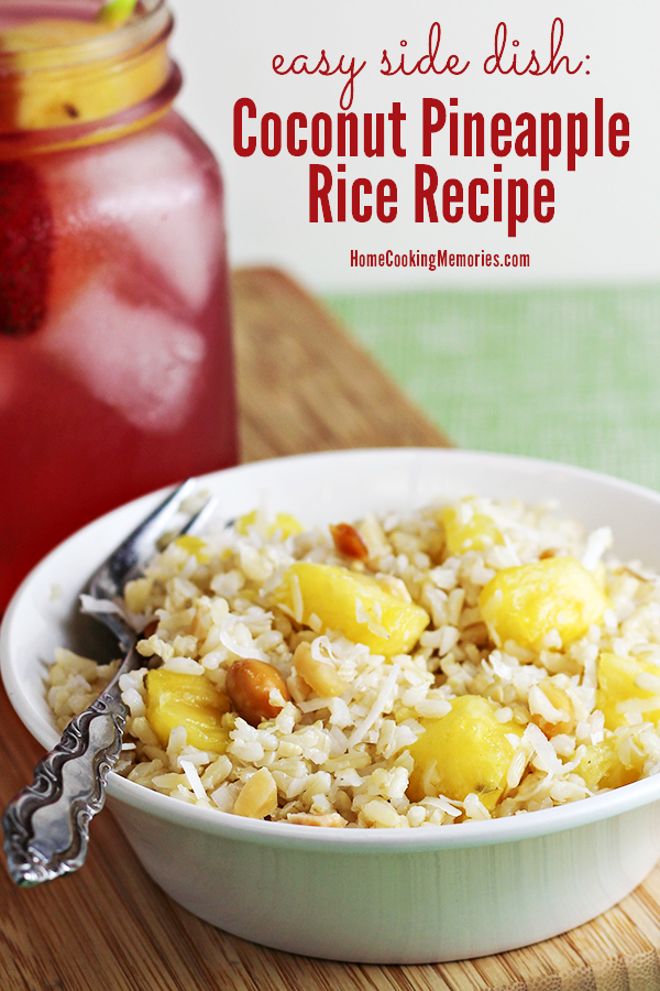 Coconut Pineapple Rice Recipe Easy Side Dish Home Cooking Memories