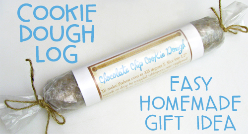Easy Homemade Gift - Cookie Dough Log