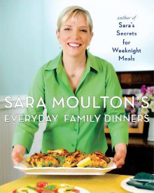 "Sara Moulton's ""Everday Family Dinners"" cookbook"