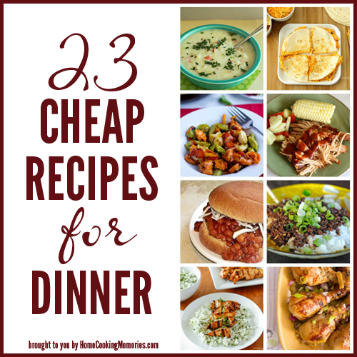 23 cheap recipes for dinner home cooking memories 23 cheap recipes for dinner forumfinder