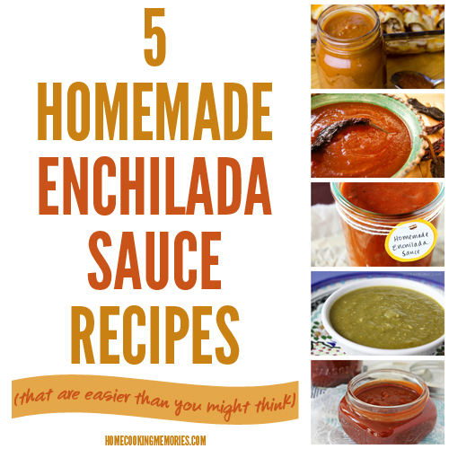 5 Homemade Enchilada Sauce Recipes  (that are easier than you might think)