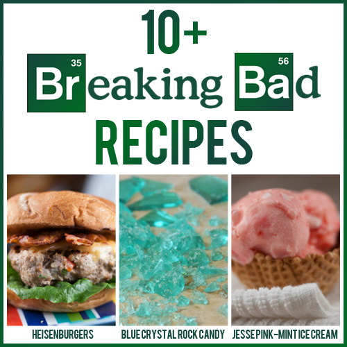 10+ Breaking Bad Recipes - Party Food for your Finale Viewing Party