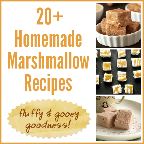 20 homemade marshmallow recipes fluffy and gooey