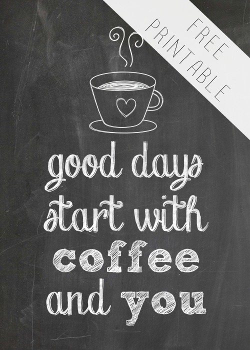 Good Days Begin With Coffee and You - Round Up of Free Coffee-Nook Printables, Plus a Rental-Friendly Nails-Free Hack for Hanging Them! via Devastate Boredom