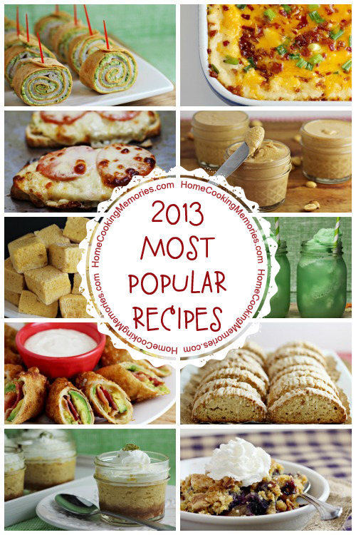 Most Popular Recipes at Home Cooking Memories 2013