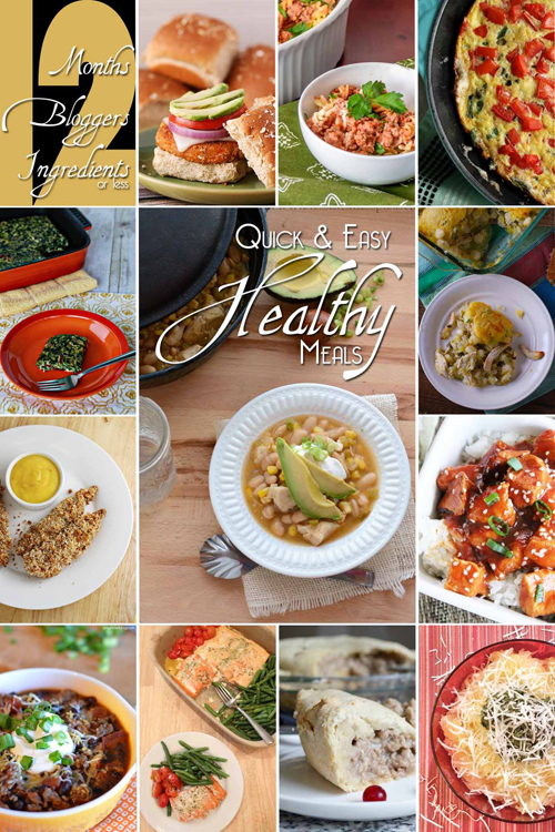 Quick and Easy Healthy Meals #12Bloggers