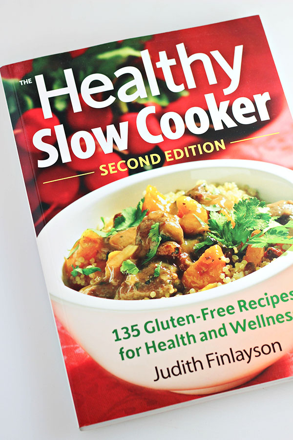 The Healthy Slow Cooker Cookbook by Judith Finlayson