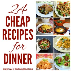 24 Cheap Recipes for Dinner
