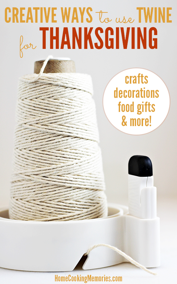 Easy &d creative ways to use twine for Thanksgiving -- from holiday decorating to homemade gifts.