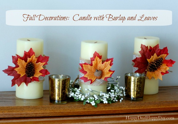 Fall Decorations: Candle with Burlap and Leaves
