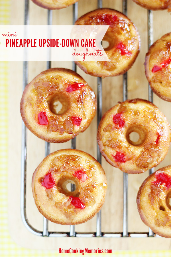 Mini Pineapple Upside Down Cake Doughnuts - baked donut recipe featuring golden pineapple, sweet maraschino cherries, and lots of inspiration from the nostalgic dessert we all love so much.