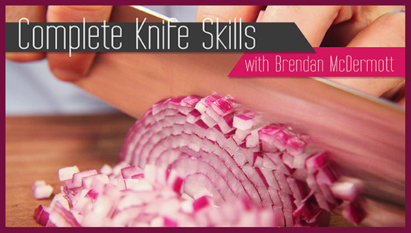 Free Online Cooking Class: Complete Knife Skills