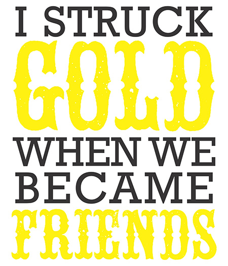 I Struck Gold When We Became Friends - Free St Patrick's Day Printable