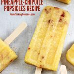 Easy Pineapple Chipotle Popsicles Recipe