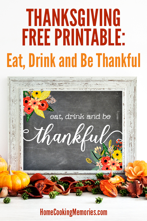 Free Thanksgiving Printable: Eat, Drink and Be Thankful