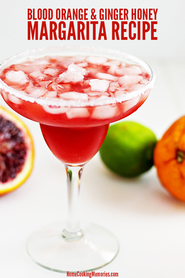 Blood Orange and Ginger Honey Margarita Recipe
