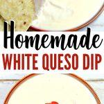 Homemade White Queso Dip