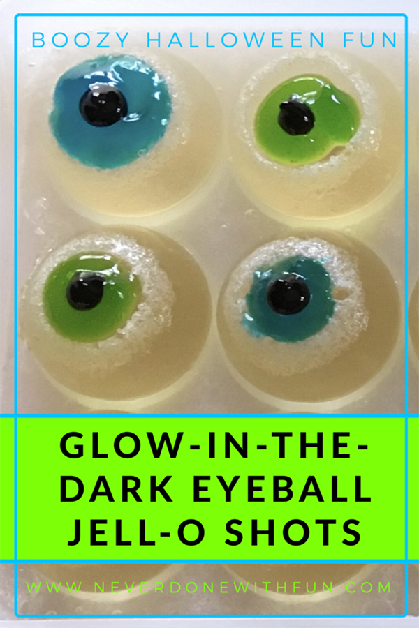 Glow-in-the-Dark Eyeball Jell-O Shots by #Never Done With Fun