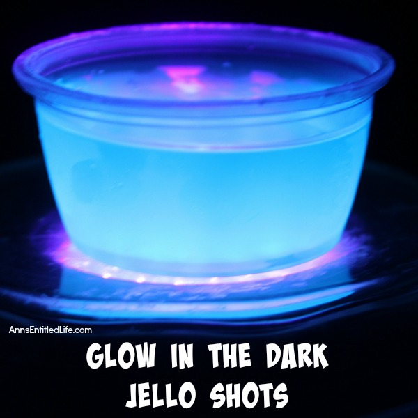 Glow in the Dark jello shots by Ann's Entitled Life
